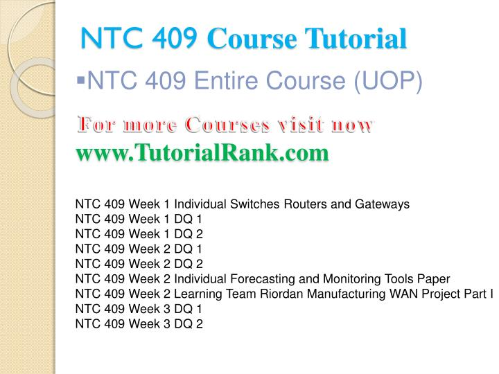 Ntc 409 course tutorial1