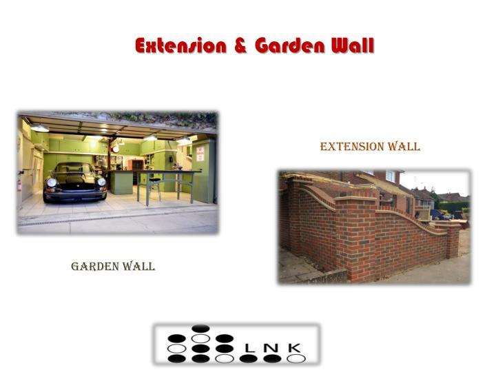 Extension & Garden Wall