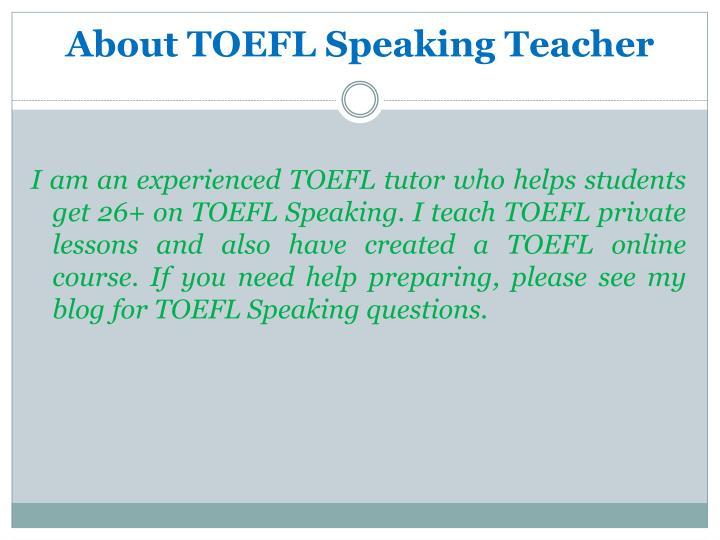 About TOEFL Speaking Teacher