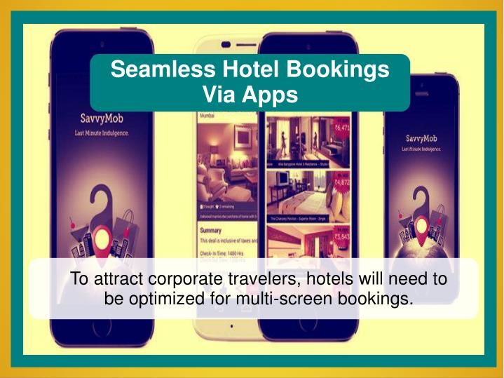 Seamless Hotel Bookings Via Apps