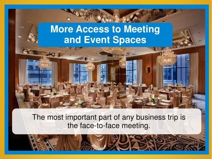 More Access to Meeting and Event Spaces