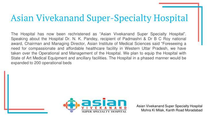 Asian Vivekanand Super-Specialty Hospital