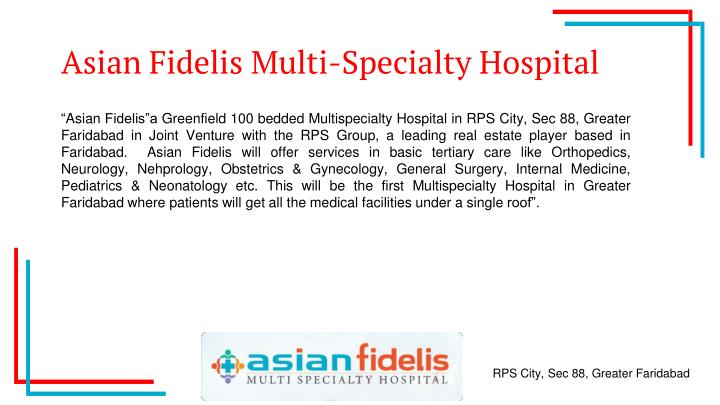Asian Fidelis Multi-Specialty Hospital