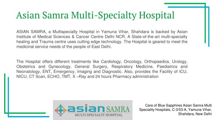 Asian Samra Multi-Specialty Hospital