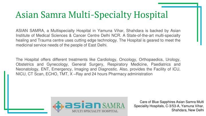 Asian Samra Multi-Specialty Hospital