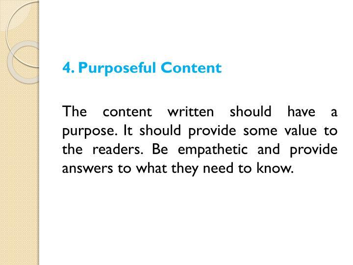 4. Purposeful Content