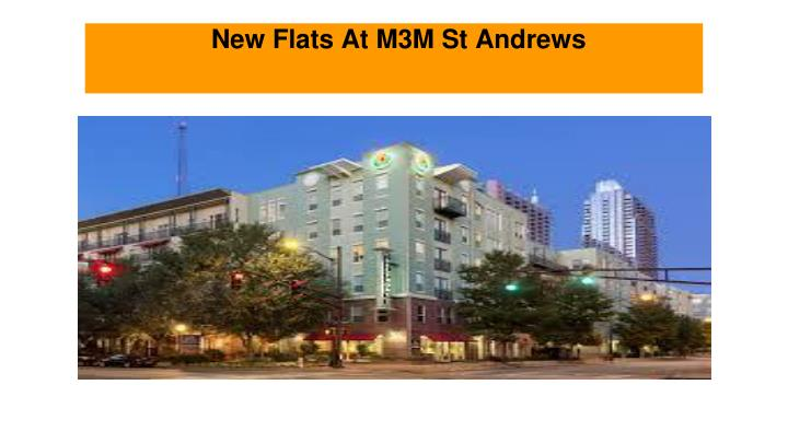 New Flats At M3M St Andrews