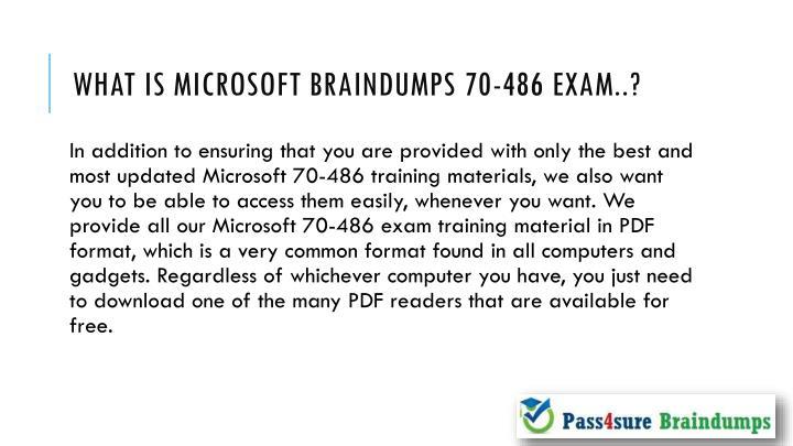 What is Microsoft braindumps 70-486 exam..?