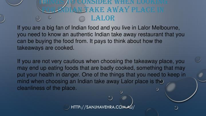 Things To Consider When Looking For Indian Take Away Place In
