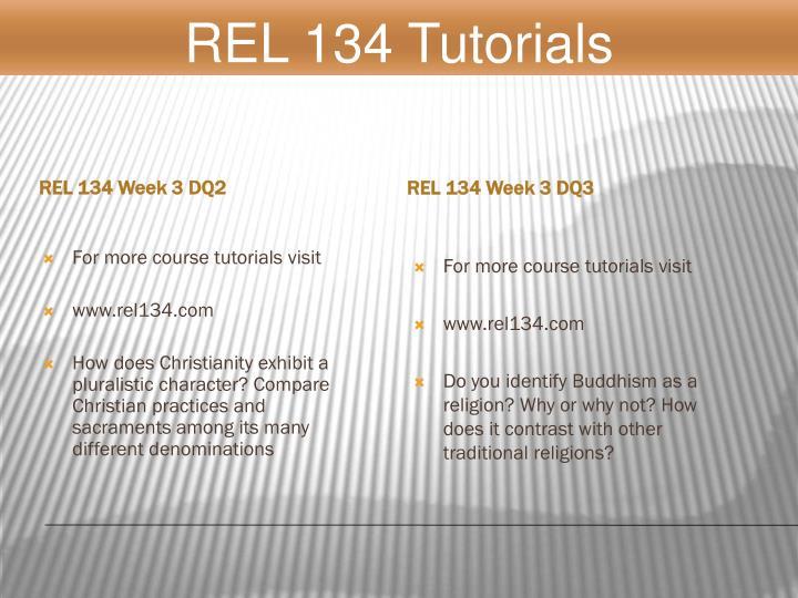REL 134 Tutorials