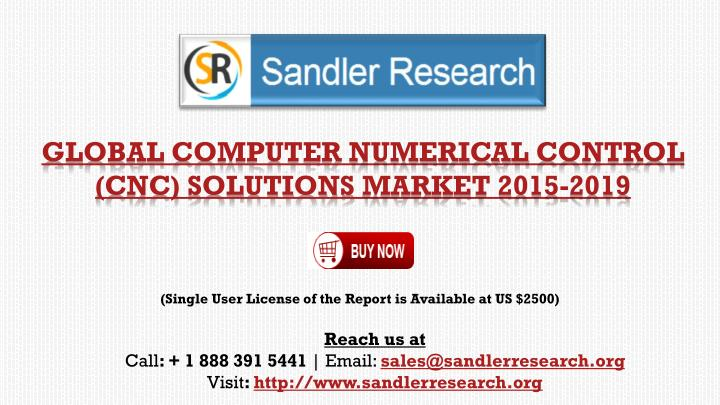 Global computer numerical control cnc solutions market 2015 2019