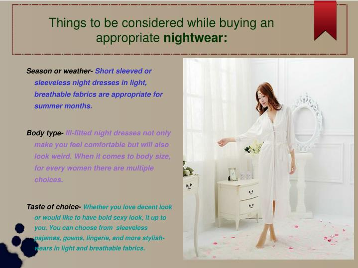 Things to be considered while buying an appropriate nightwear