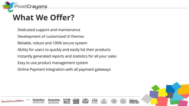 What We Offer?