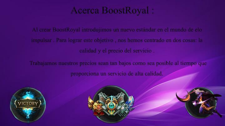Acerca BoostRoyal :