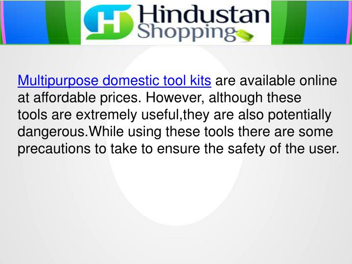 Multipurpose domestic tool kits