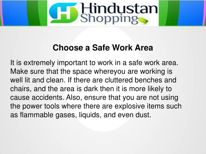 Choose a Safe Work Area