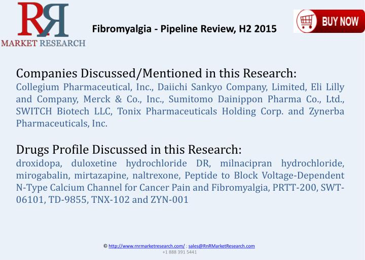 Fibromyalgia - Pipeline Review, H2 2015