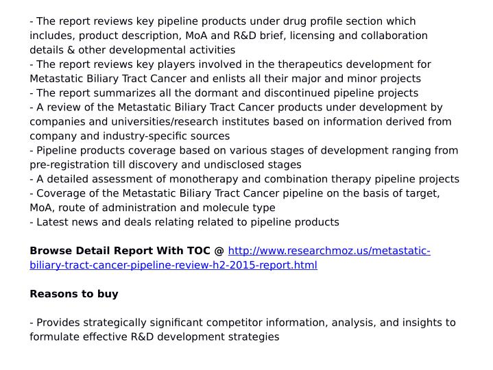 - The report reviews key pipeline products under drug profile section which