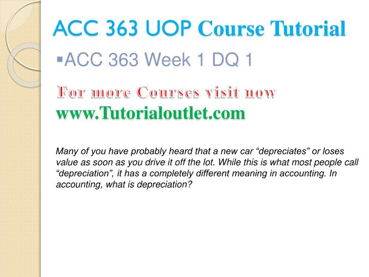 Acc 363 uop course tutorial2