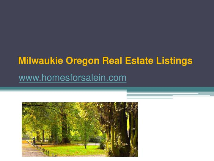 Milwaukie oregon real estate listings