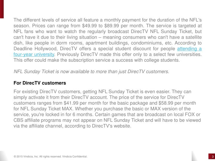 The different levels of service all feature a monthly payment for the duration of the NFL's