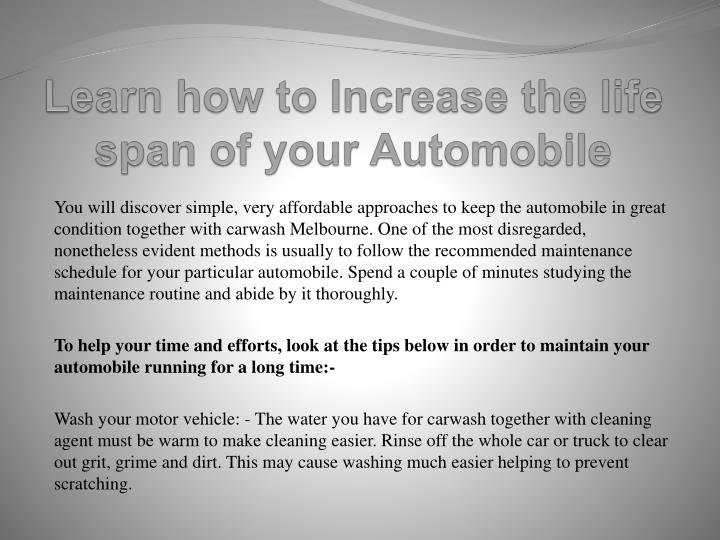 Learn how to Increase the life span of your Automobile