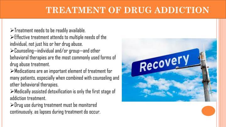 TREATMENT OF DRUG ADDICTION