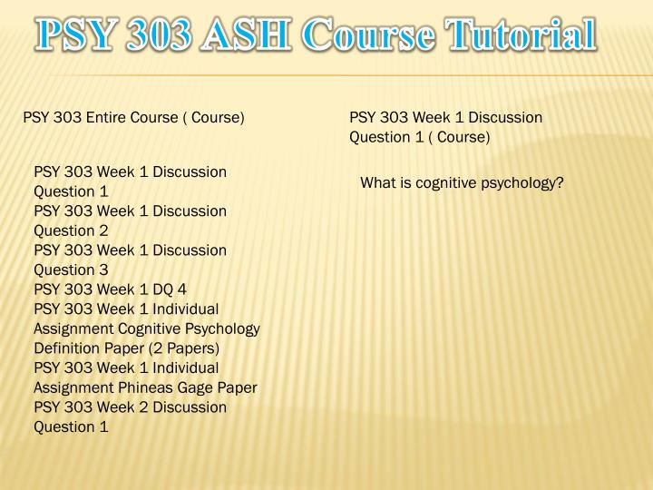 PSY 303 ASH Course