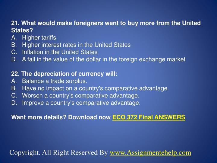 21. What would make foreigners want to buy more from the United States?