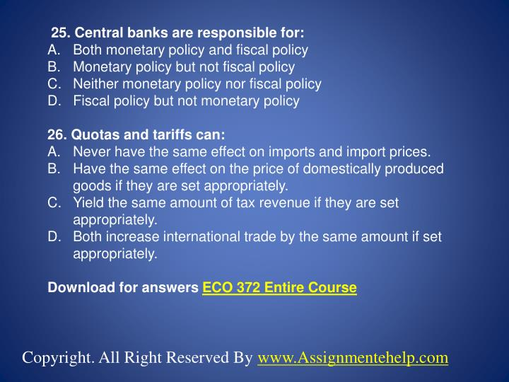 25. Central banks are responsible for: