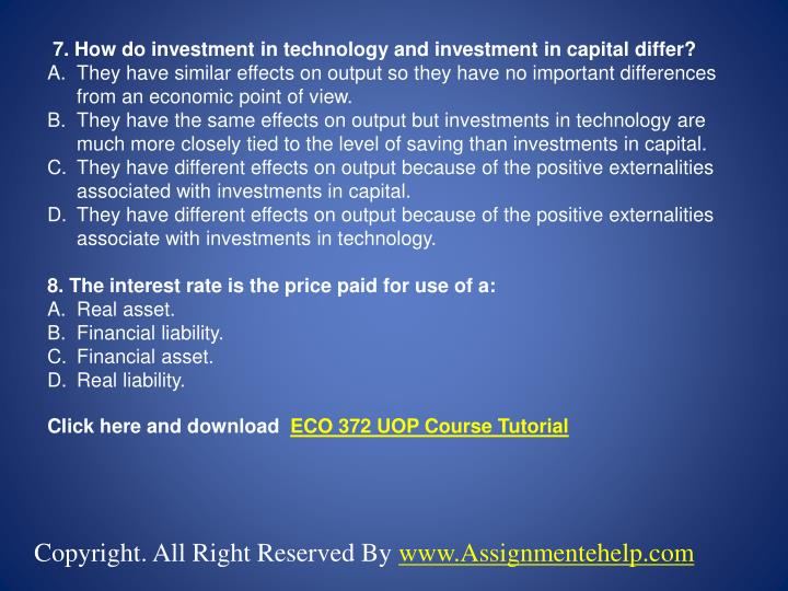 7. How do investment in technology and investment in capital differ?