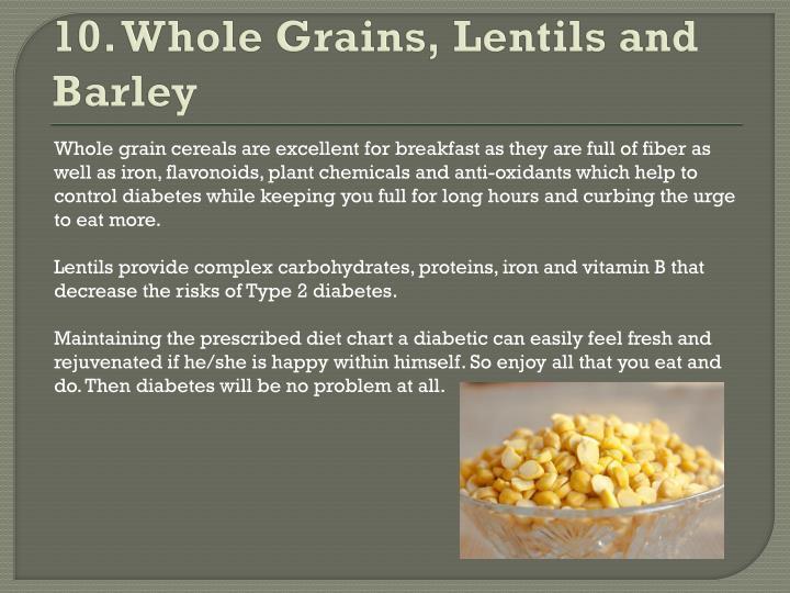 10. Whole Grains, Lentils and Barley