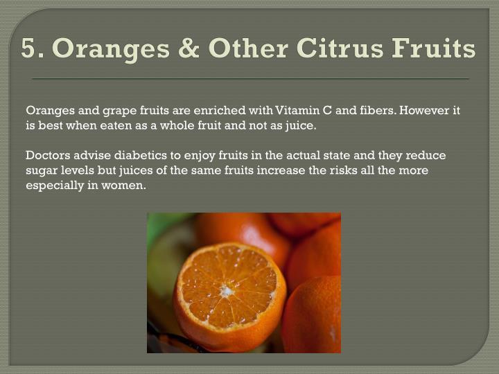 5. Oranges