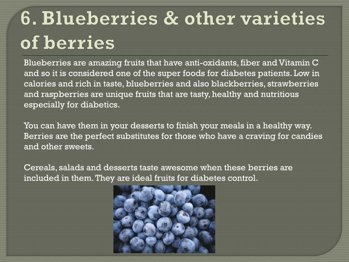 6. Blueberries