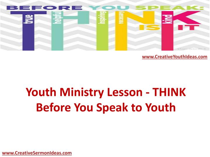 Youth ministry lesson think before you speak to youth