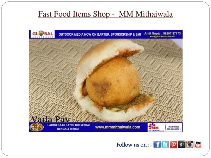 Fast Food Items Shop -  MM