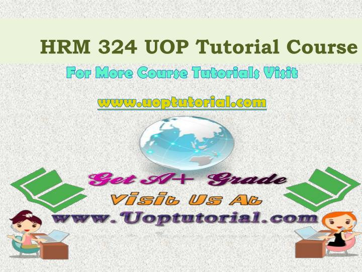 Hrm 324 uop tutorial course