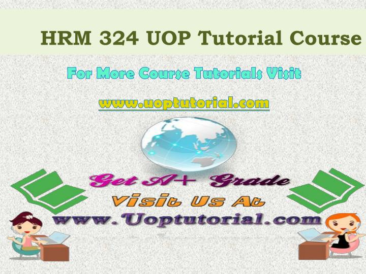 HRM 324 UOP