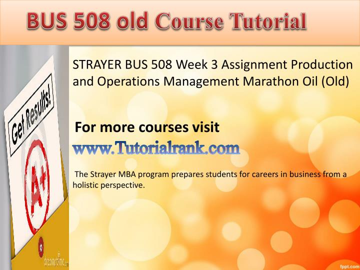 strayer bus508 assignment 1 Bus 508 dept info strayer university (strayer)'s bus 508 department has 10 courses in course hero with 281 documents and 12 answered questions.