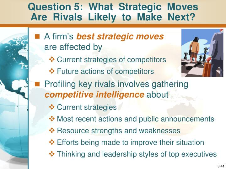 Question 5:  What  Strategic  Moves
