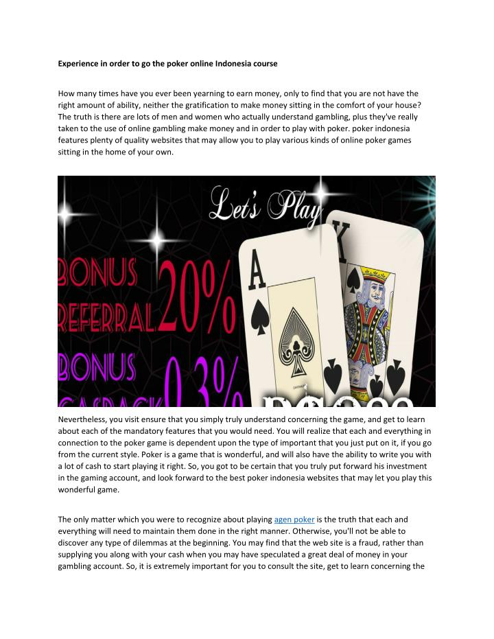 Experience in order to go the poker online Indonesia course