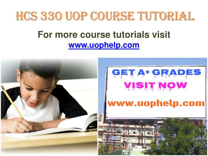 HCS 330 UOP Course Tutorial