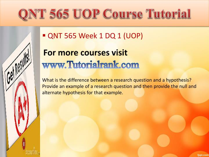 Qnt 565 uop course tutorial1