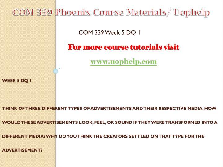 COM 339 Phoenix Course Materials/