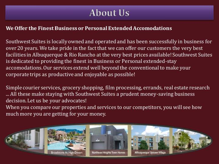 We Offer the Finest Business or Personal Extended Accomodations
