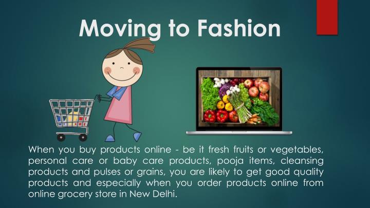 Moving to Fashion