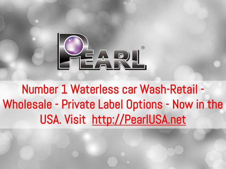Number 1 Waterless car Wash-Retail - Wholesale - Private Label Options - Now in the USA. Visit