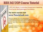res 342 uop course tutorial13