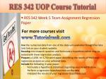 res 342 uop course tutorial15