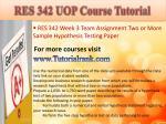 res 342 uop course tutorial8